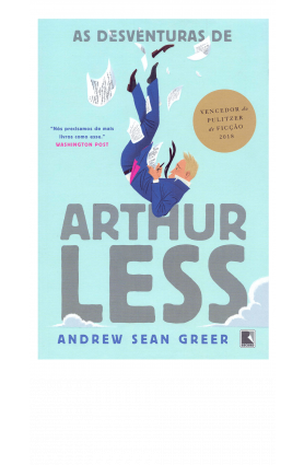 "Livro ""As desventuras de Arthur Less"", Andrew Sean Greer"