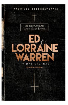 """""""Ed & Lorraine Warren: Vidas eternas"""", Robert Curran, Janet e Jack Smurl, Ed e Lorraine Warren"""