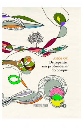 "Livro ""De repente, nas profundezas do bosque"", Amós Oz"