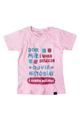 """Camiseta infantil """"Dormir e ouvir histórias"""" - Malha rosa"""