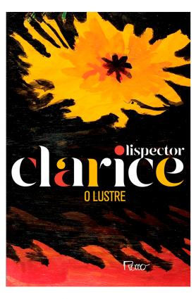 """Livro """"O lustre"""", Clarice Lispector - Edição comemorativa"""