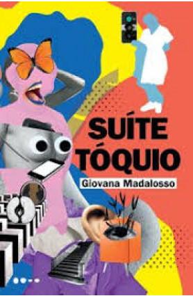 """Livro """"Suite Tóquio"""", Giovana Madalosso"""
