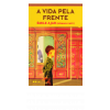 """Livro """"A vida pela frente"""", Émile Ajar"""