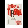 """Livro """"Sobre a tirania"""", Timothy Snyder"""
