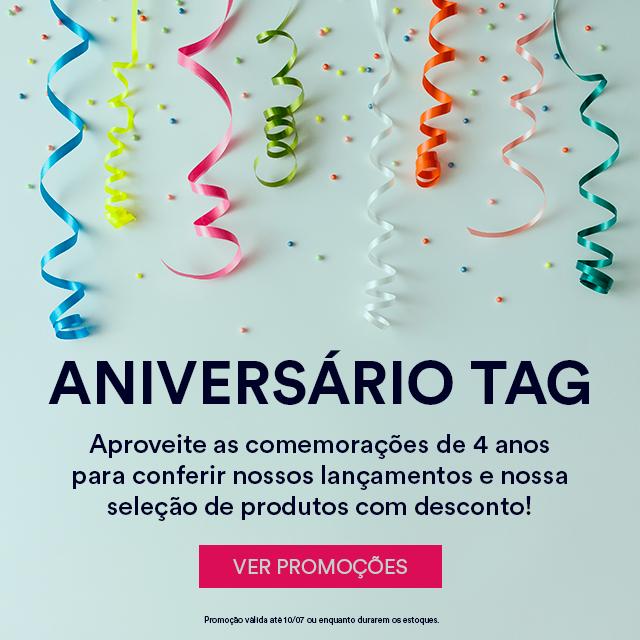 Aproveite a promoção de aniversário TAG